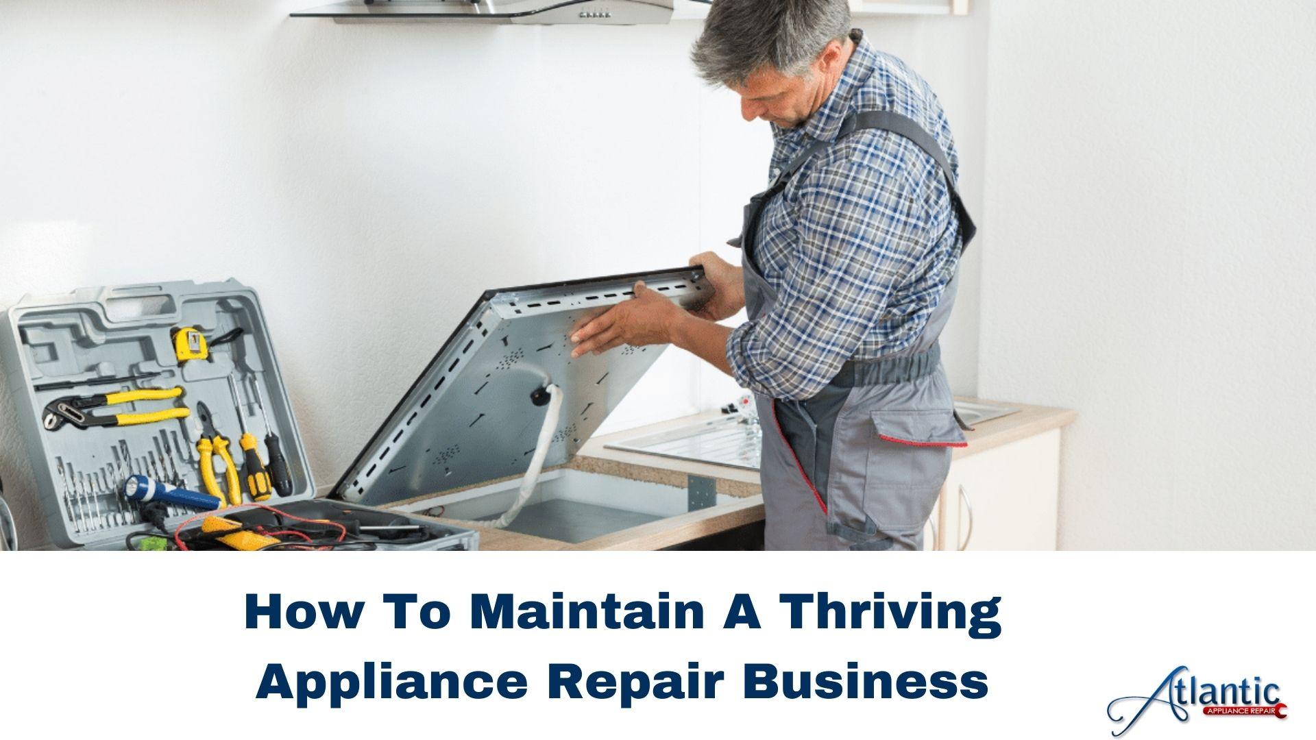 A Thriving Appliance Repair Business