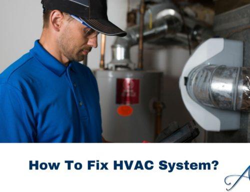 How To Fix HVAC System?